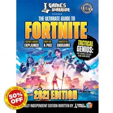 Fortnite Ultimate Guide by Games Warrior 2021 Edition