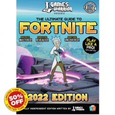 Fortnite Ultimate Guide by GamesWarrior 2022 Edition