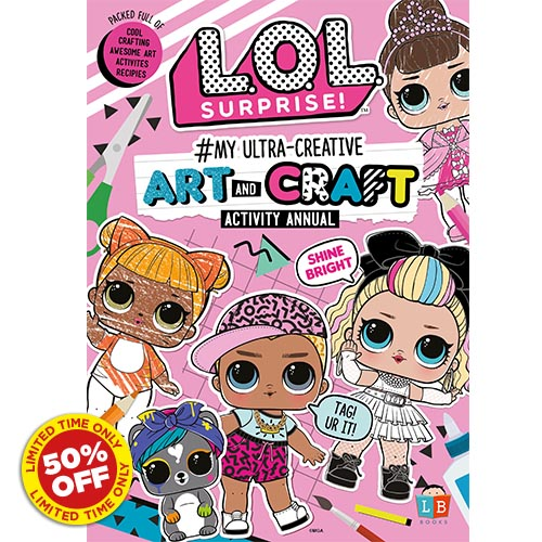 L.O.L. Surprise! #My Ultra-Creative Art & Craft Activity Annual 19