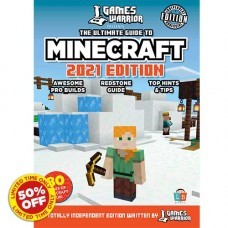 Minecraft Ultimate Guide by Games Warrior 2021 Edition