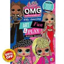 O.M.G. by L.O.L Surprise! #My Amazing Art, Fun & Play Activity Annual 20
