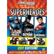 Comic Heroes presents A world of Superheroes 2017 Edition
